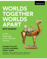 Worlds Together, Worlds Apart with Sources, Volume One, Concise Edition Paperback + Digital Product License Key Folder with eBook, InQuizitive and History Skills Tutorials