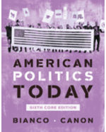 American Politics Today, Core Edition Paperback + Digital Product License Key Folder with eBook and InQuizitive