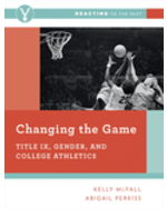 Changing the Game: Title IX, Gender, College Athletics