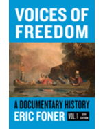 Voices of Freedom: A Documentary Reader, Volume One