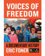 Voices of Freedom: A Documentary Reader, Volume Two