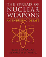 The Spread of Nuclear Weapons: An Enduring Debate