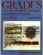 Gradus: An Integrated Approach to Harmony, Counterpoint, and Analysis, The First Year, Volume 1