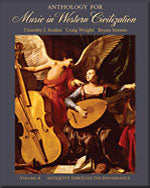 Anthology for Music in Western Civilization, Volume A: Antiquity through the Renaissance