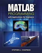 MATLAB Programming with Applications for Engineers