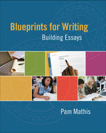 Blueprints for Writing: Building Essays