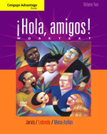Cengage Advantage Books: ¡Hola, amigos! Worktext Volume 2
