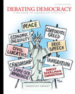 Debating Democracy: A Reader in American Politics