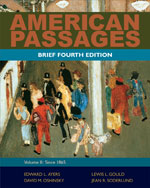 American Passages: A History of the United States, Volume 2: Since 1865, Brief