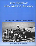 The Inupiat and Arctic Alaska: An Ethnography of Development