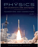 Physics for Scientists and Engineers: Foundations and Connections, Advance Edition, Volume 1