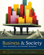 Business and Society: Ethics, Sustainability, and Stakeholder Management