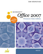 New Perspectives on Microsoft® Office 2007, Brief, Premium Video Edition