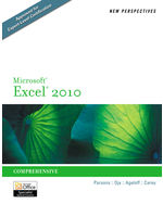 New Perspectives on Microsoft® Excel® 2010: Comprehensive