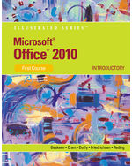 Microsoft® Office 2010: Illustrated Introductory, First Course