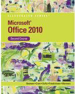Microsoft® Office 2010 Illustrated, Second Course
