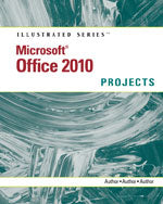 Microsoft® Office 2010: Illustrated Projects