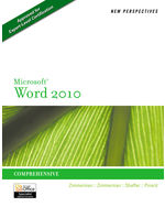 New Perspectives on Microsoft® Word 2010: Comprehensive