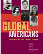 Global Americans: A History of the United States, 1e