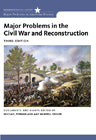 Major Problems in the Civil War and Reconstruction, 3e