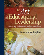 The Art of Educational Leadership: Balancing Performance and Accountability