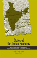 States of the Indian Economy: Towards a Larger Constituency for Second Generation Economic Reforms