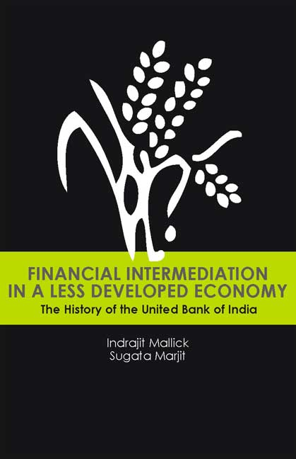 Financial Intermediation in a Less Developed Economy: The History of the United Bank of India