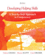 Developing Helping Skills: A Step by Step Approach to Competency