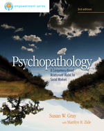 Brooks/Cole Empowerment Series: Psychopathology: A Competency-Based Assessment Model for Social Workers