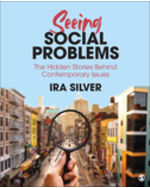 Seeing Social Problems: The Hidden Stories Behind Contemporary Issues
