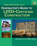 Contractors Guide to LEED Certified Construction