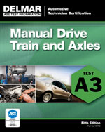 ASE Test Preparation - A3 Manual Drive Trains and Axles