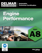 ASE Test Preparation - A8 Engine Performance