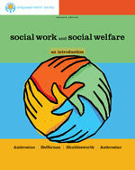 Brooks/Cole Empowerment Series: Social Work and Social Welfare: An Introduction