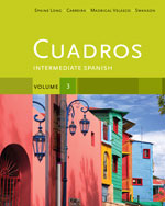 Cuadros Student Text, Volume 3 of 4: Intermediate Spanish