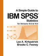 A Simple Guide to IBM SPSS® for Versions 18.0 & 19.0