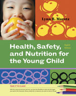 Cengage Advantage Books: Health, Safety, and Nutrition for the Young Child