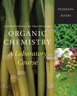 Understanding the Principles of Organic Chemistry: A Laboratory Course, Reprint