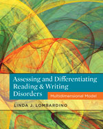 Assessing and Differentiating Reading and Writing Disorders: Multidimensional Model