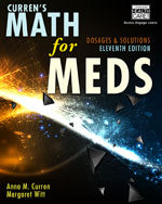 Currens Math for Meds: Dosages and Solutions