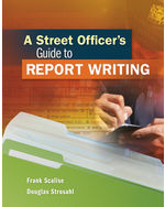A Street Officers Guide to Report Writing