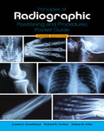 Principles of Radiographic  Positioning and Procedures  Pocket Guide, 3e