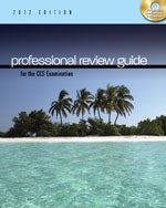 Professional Review Guide for the CCS Examination, 2012 Edition