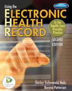 Using the Electronic Health Record in the Health Care Provider Practice