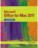 Microsoft® Office 2011 for Macintosh, Illustrated Fundamentals