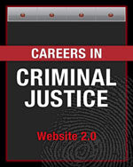 Careers in Criminal Justice web site: California 2.0 Careers in Criminal Justice web site