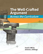 The Well-Crafted Argument: Across the Curriculum
