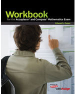 Workbook for the Accuplacer and Compass Mathematics Exam: powered by WebAssign