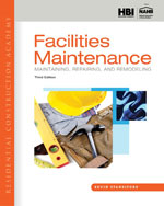Residential Construction Academy: FacilitiesMaintenance, 3e