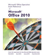 eBook: Microsoft® Certified Application Specialist Exam Reference for Microsoft® Office 2010